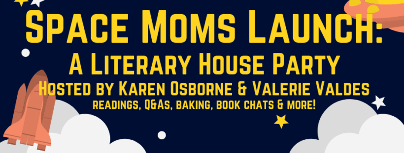 Space Moms Launch: A Literary House Party